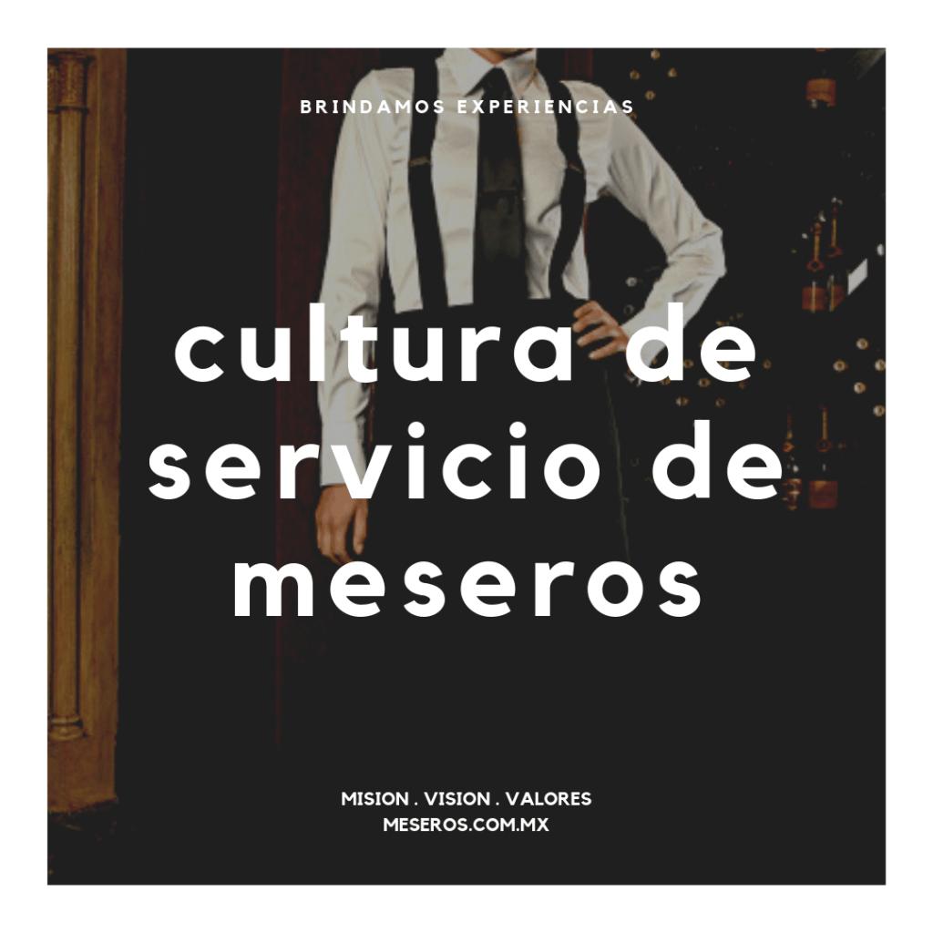 mision vision valores de meseros.com.mx cultura de meseros