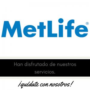 Nuestros clientes , meseros y eventos , Metlife
