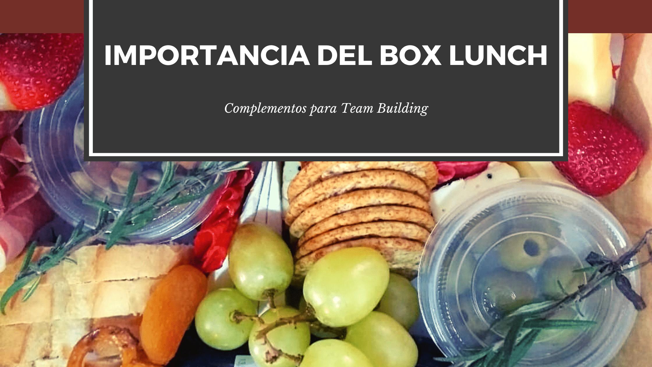 Importancia del Box Lunch