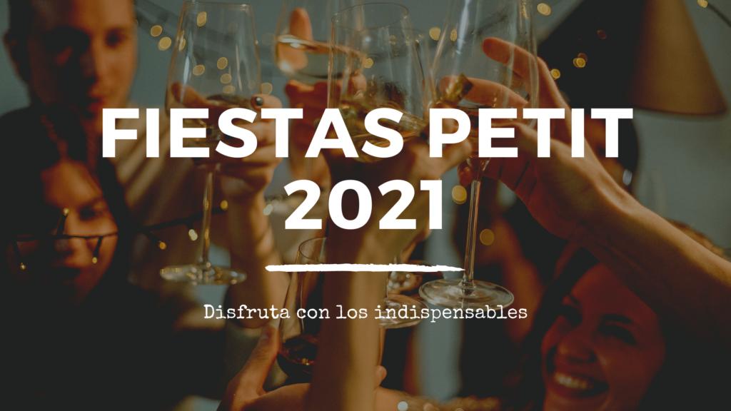 Fiestas Petit 2021