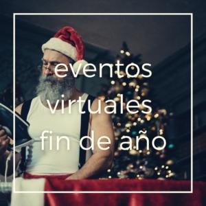 Eventos virtuales para fin de año